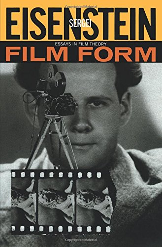 film form essays in film theory sergei eisenstein jay leyda  film form essays in film theory sergei eisenstein jay leyda 9780156309202 com books