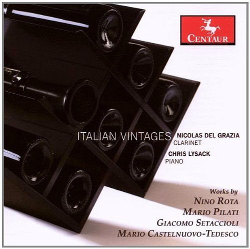 Italian Vintages: Clarinet Sonatas by Nicolas del Grazia