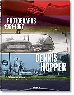 Dennis Hopper. Photographs 1961–1967 por Tony Shafrazi epub