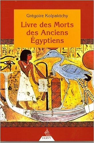 Livre Des Morts Des Anciens Egyptiens Gregoire Kolpaktchy