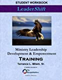 LeaderShift: Ministry Leadership Development & Empowerment Training: Student Workbook