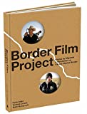 Border Film Project, Rudy Adler and Victoria Criado, 0810993155