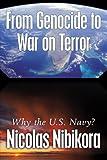From Genocide to War on Terror, Nicolas Nibikora, 1449015506