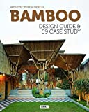 Bamboo Design Guide & 59 Case Study