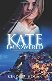 Kate Empowered (Code of Silence Series) (Volume 3)