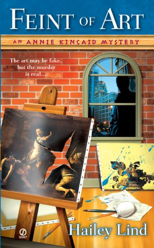 Feint of Art:: An Annie Kincaid Mystery