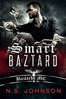 Smart Baztard (Baztards MC Book 1) by [Johnson, N.S., Johnson, Ines]