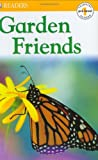 Garden Friends, Linda B. Gambrell and Dorling Kindersley Publishing Staff, 0789499932