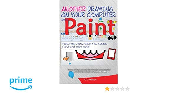 Another drawing on your computer with Paint: Copy, Paste