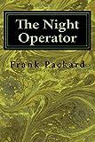 The Night Operator, Frank Packard, 1499763778
