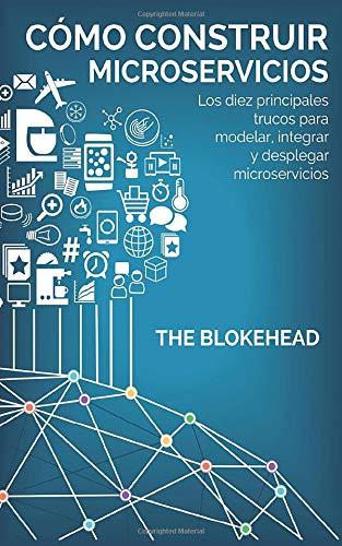 Libro : Cómo construir Microservicios  Los diez principales