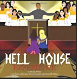 The Hell House Experience, Danita Evangeline Whyte, 098175208X