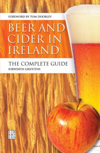 Download Beer and Cider in Ireland: The Complete Guide pdf