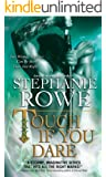 Touch If You Dare (Soulfire Book 2)