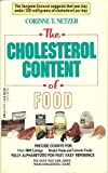 The Cholesterol Content of Food, Corinne T. Netzer, 0440201764