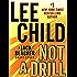 Not a Drill: A Jack Reacher Short Story (Kindle Single)