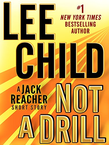 Not a Drill by Lee Child
