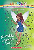 Marissa the Science Fairy (The School Day Fairies #1)