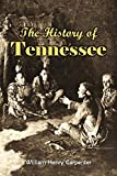 The History of Tennessee: From Its Earliest Settlement to the Present Time (1857)