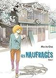 Les Naufragés - tome 1 (01)