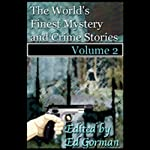The World's Finest Mystery & Crime Stories, Vol. 2 | Ed Gorman