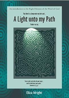 A Light unto my Path by [Wright, Eliza]