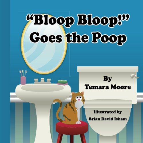 Bloop Bloop  Goes the Poop