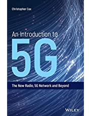 An Introduction to 5G: The New Radio, 5G Network and Beyond