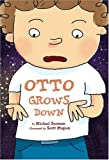 Otto Grows Down, Michael Sussman, 1402747039