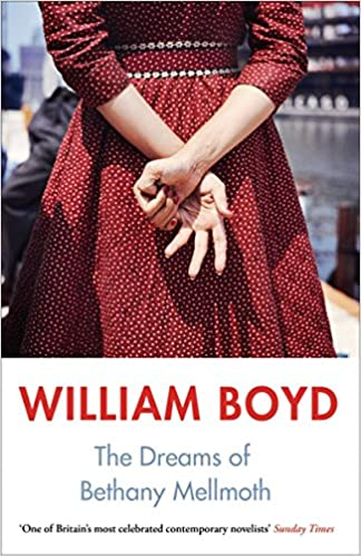 Cover: William Boyd The Dreams of Bethany Mellmoth