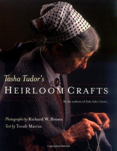 Read Online Tasha Tudor's Heirloom Crafts pdf