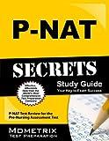 img - for P-NAT Secrets Study Guide: P-NAT Test Review for the Pre-Nursing Assessment Test (Secrets (Mometrix)) by P-NAT Exam Secrets Test Prep Team (2013-02-14) book / textbook / text book
