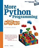 img - for More Python Programming for the Absolute Beginner book / textbook / text book