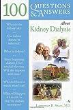 Kidney Dialysis, Lawrence E. Stam, 076375417X