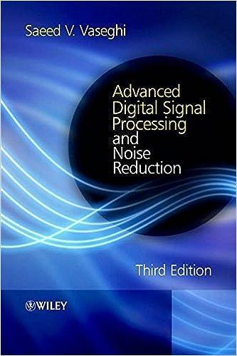 Téléchargez des livres en ligne gratuitement yahoo Advanced Digital Signal Processing and Noise Reduction 3rd edition by Vaseghi, Saeed V. (2006) Hardcover en français PDF RTF DJVU