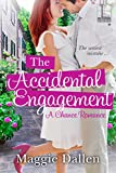 The Accidental Engagement (A Chance Romance)