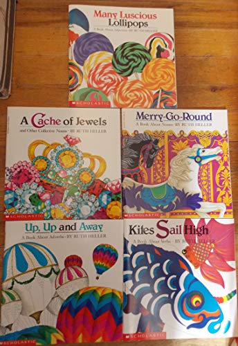 (Ruth Heller set of 5 books(Many Luscious Lollipops,Mery-go-Round, Kites Sail High,Up,Up and Away, A cache of Jewels) )