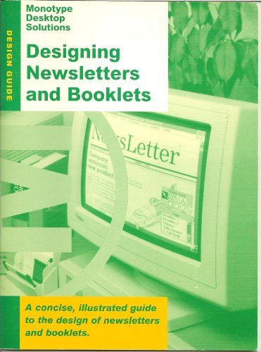 Monotype Desktop Solutions: Designing Newsletters and Booklets