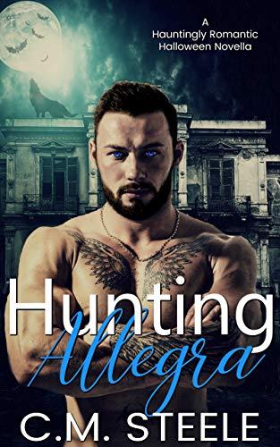 Hunting Allegra (A Hauntingly Romantic Halloween Novella Book -