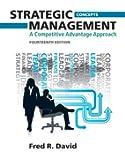 Strategic Management: A Competitive Advantage Approach, Concepts (14th Edition)