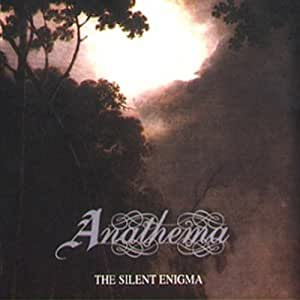 ANATHEMA - SILENT ENIGMA,THE