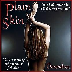 Plain Skin