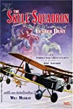 img - for The Skull Squadron: The Air War Stories of Lester Dent book / textbook / text book