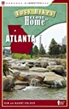 Easy Hikes Close to Home: Atlanta, Randy Golden and Pam Golden, 0897327268
