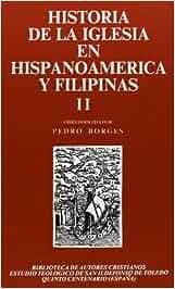 Historia de la Iglesia en Hispanoamérica y Filipinas