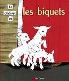 La chèvre et les biquets (Les classiques du Père Castor)