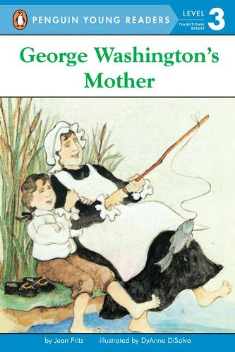 George Washington's Mother (Penguin Young Readers, Level (Mother Penguins)