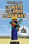 Minecraft La quête de l'épée de Diamant par Morgan
