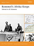 Front cover for the book Rommel's Afrika Korps: Tobruk to El Alamein by Pier Paolo Battistelli