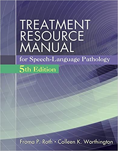 Treatment Resource Manual For Speech Language Pathology With